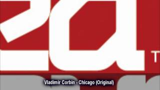 Vladimir Corbin - Chicago (Original)