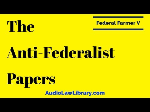 Federal Farmer V - The Anti-Federalist Papers (Full Audiobook)
