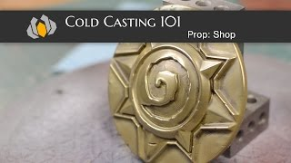 Prop: Shop - Molding & Casting 101: Cold Casting