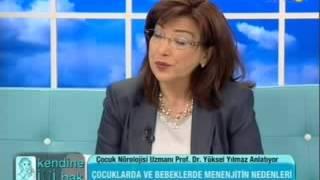 Prof. Dr. Yüksel Yılmaz - Menenjit Hastalığı ve Tedavisi -1