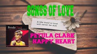 PETULA CLARK - HAPPY HEART