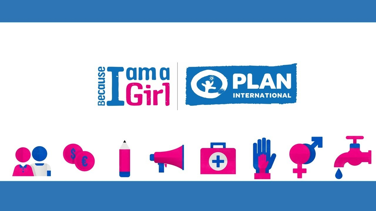 Plan International Ethiopia 'Because I am a Girl' Campaign Journey -  2012-2016