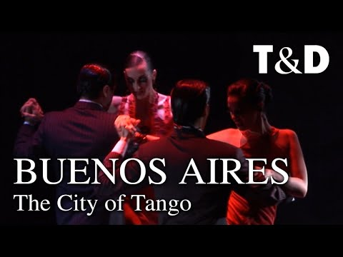 Buenos Aires Tourist Guide: The City Of Tango - Travel & Discover