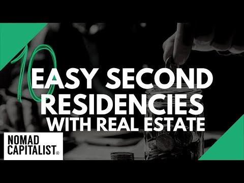 10 Easy Second Residencies with Real Estate