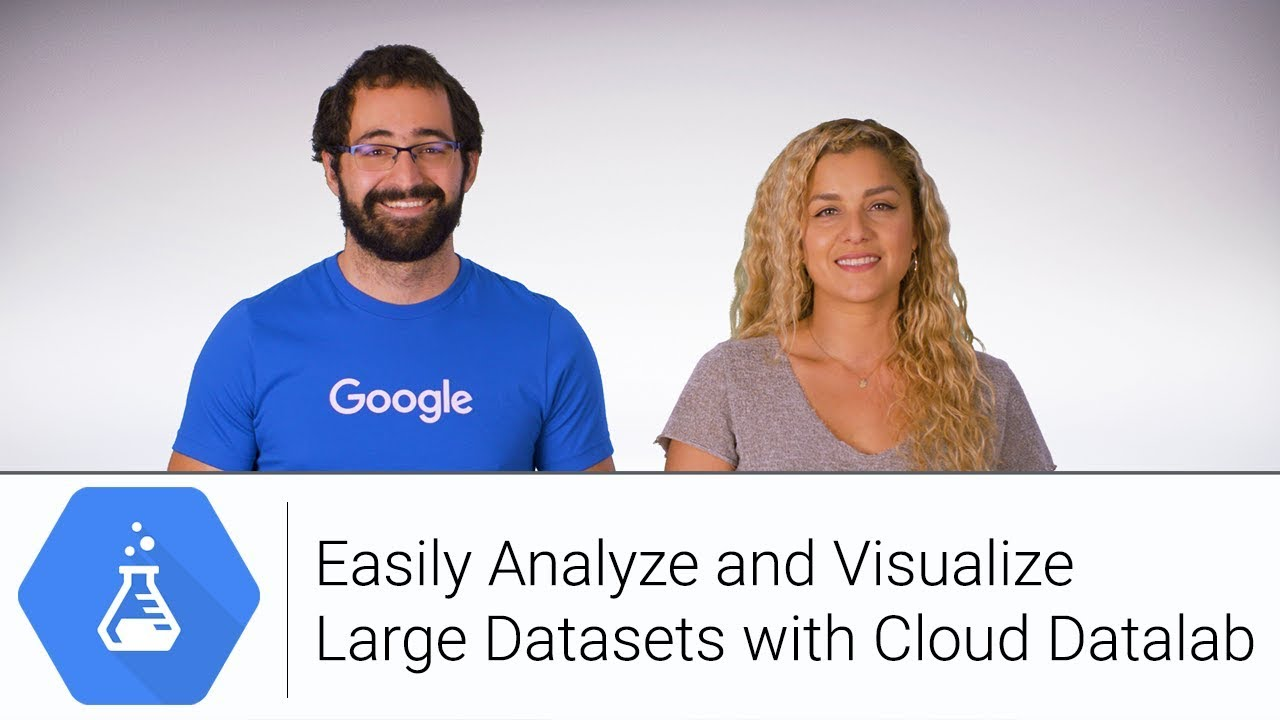 Easily Analyze and Visualize Large Datasets with Cloud Datalab | Google  Cloud Labs