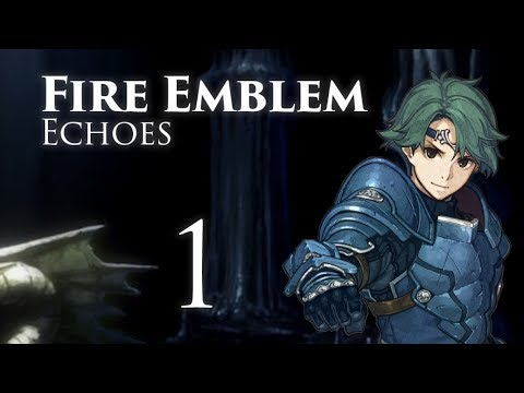 The Tale of Gray! Fire Emblem Echoes, Shadows of Valentia, Classic Hard Let's Play - Part 1