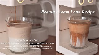 땅콩크림라떼 레시피, 일리 커피머신으로 만드는 카페 메…