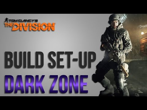 The Division Builds - Dark Zone or Rogue (Gear Sets, Weapons, Skills and Talents)