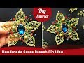 DIY Flower Brooch Pin Tutorial. Handmade Saree Brooch Pin Idea.