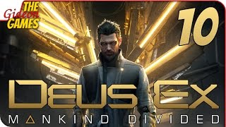 Прохождение Deus Ex: Mankind Divided #10 ➤ САМИЗДАТ