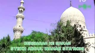 Ziarah Auliya' - Syekh Abdul Wahab Sya'roni