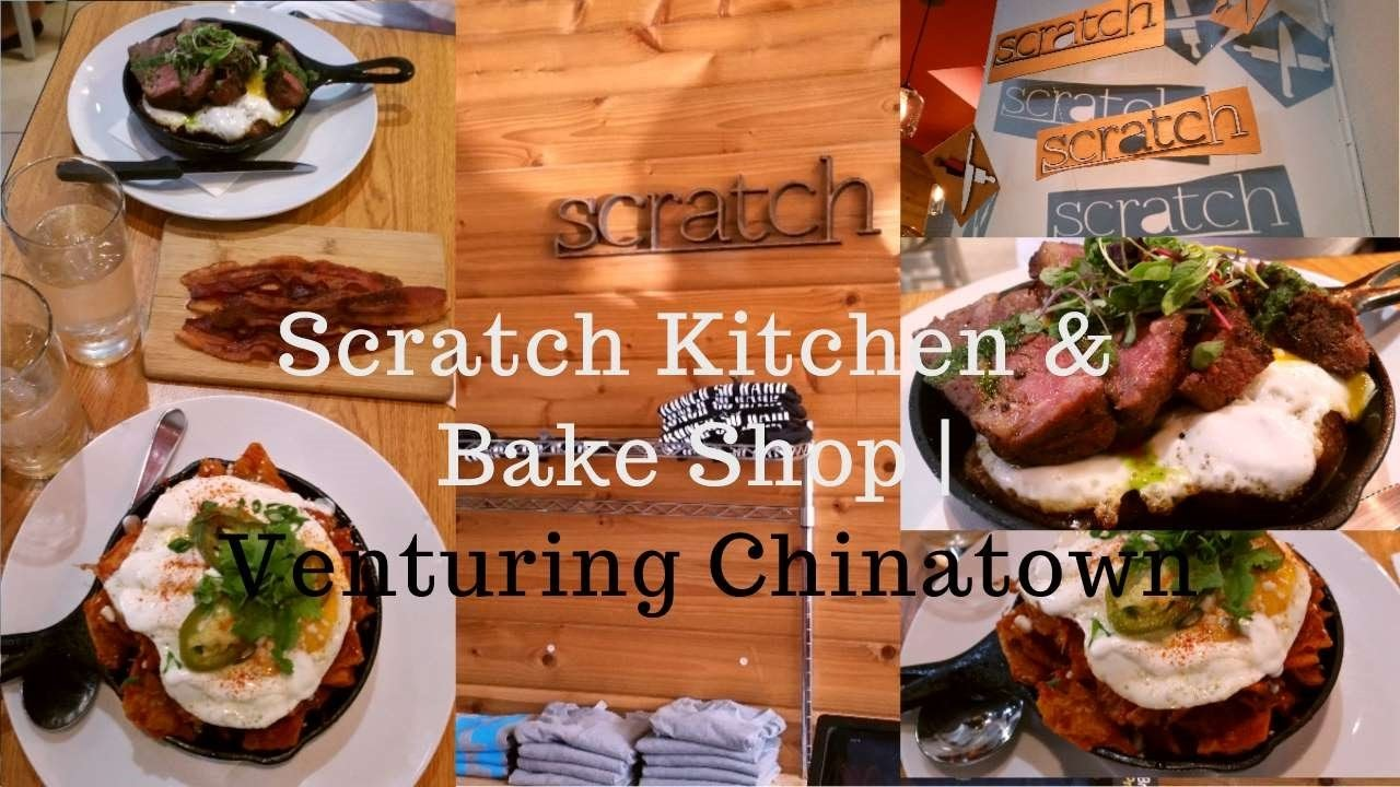 Scratch Kitchen And Bake Shop Scratch Kitchen & Bake Shop  Venturing Chinatown  Youtube