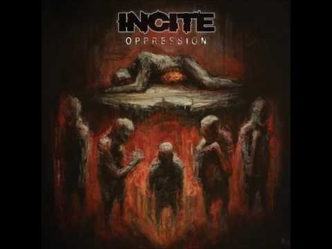 Incite - Forced Into Life