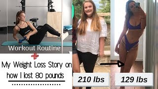 HOW I LOST 80 POUNDS + workout routine // WEIGHT LOSS STORY // Cat Rowan