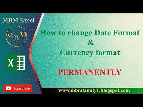 permanently Change date & Currency format in excel