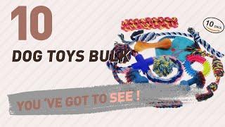 Dog Toys Bulk // Pets Lovers Most Popular