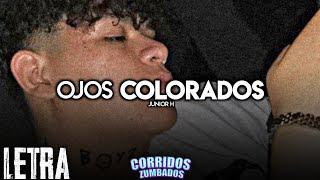 Junior H Ft. Alto Linaje - Ojos Colorados (LETRA/LYRICS)