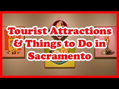 5 Top-Rated Tourist Attractions and Things to Do in Sacramen