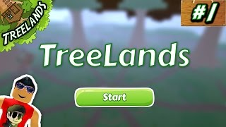 Treelands (TreeHouse Tycoon) Ep. 1: MAKING MONEY | Roblox