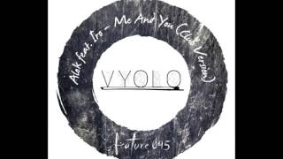 Alok feat. Iro - Me And You (VYOLO) Bootleg