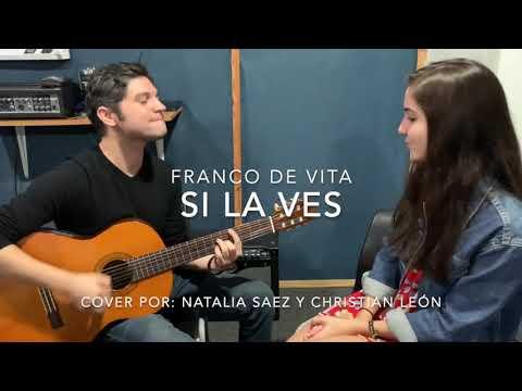 Si La Ves – Franco De Vita | COVER Ft. Christian León