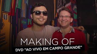 Bruninho & Davi - Making Of DVD - Ao Vivo Em Campo Grande