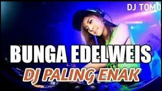 Download DJ Bunga Edelweis Remix Full Bass 2019