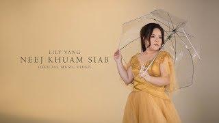 Lily Vang - Neej Khuam Siab (Official Music Video)