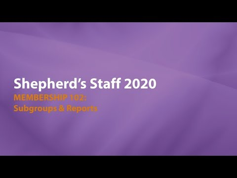 Shepherd's Staff—Membership 102: Subgroups & Reports