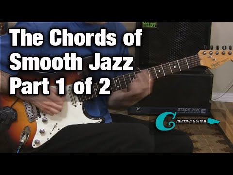 "The Chords of  ""Smooth Jazz"" -  Part One"