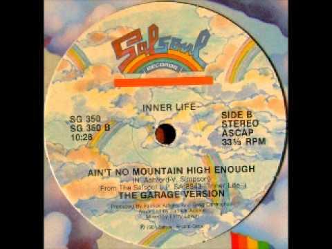 Inner Life - Ain't No Mountain High Enough
