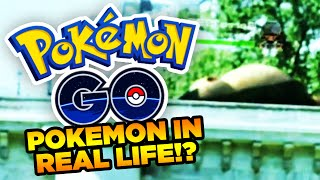 POKEMON IN REAL LIFE!? - POKEMON GO COMING SOON - POKEMON iOS AND ANDROID GAME!