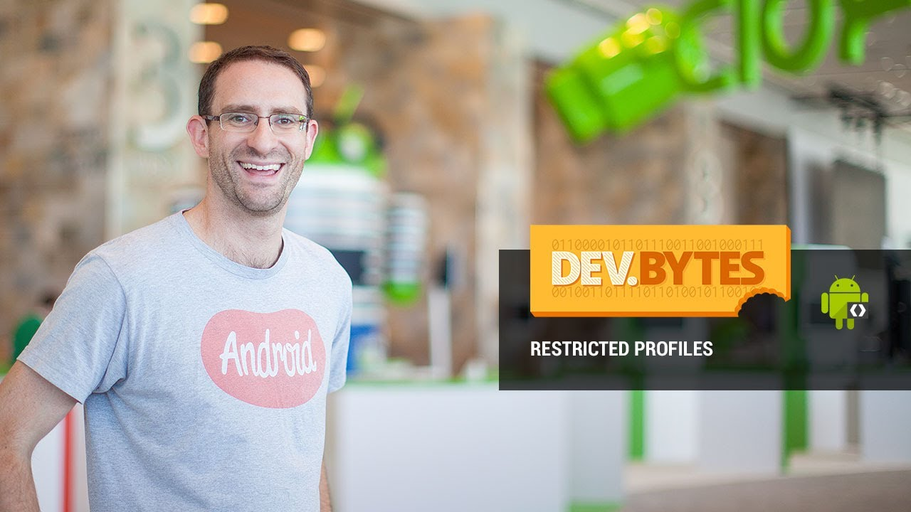 DevBytes: Restricted Profiles in Android 4 3