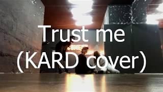 [2M&W] K.A.R.D - Trust me /dance practice