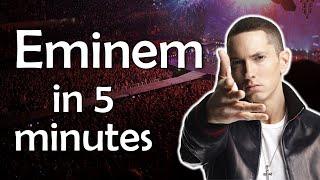 Eminem in 5 Minutes - Learn more about Eminem