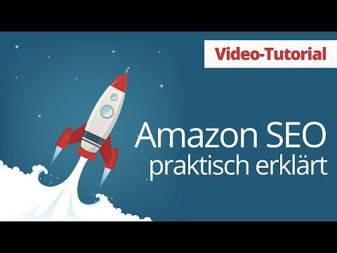 Video Tutorial Amazon Optimierung praktisch erklärt