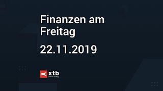 Finanzen am Freitag   22.11.2019   XTB