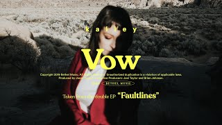 Vow - kalley | Faultlines
