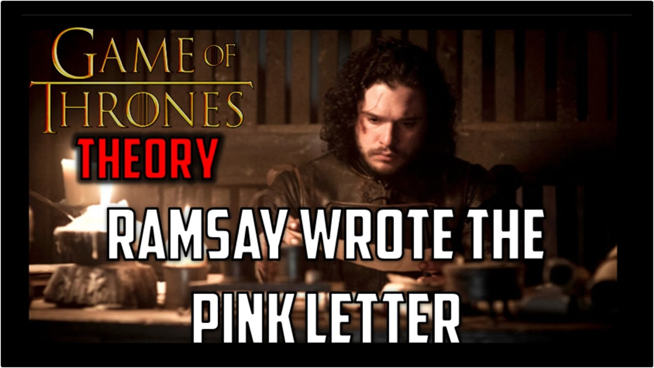 pink letter theory ramsay wrote the pink letter asoiaf theory 24006