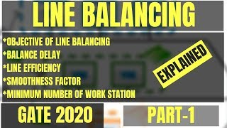 Line Balancing in HINDI | Complete Topic for Gate | Mechanical Engineering | Industrial Engineering