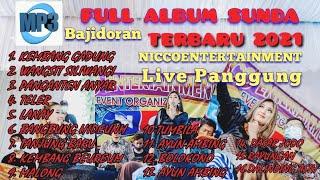 Download lagu Mp3 FULL ALBUM SUNDA HITS BAJIDORAN TERBARU 2021 || PONGDUT SUNDA BUHUN NICCO ENTERTAIMENT