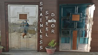 Stainless Steel Door Build and Installation
