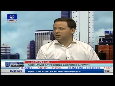 Business Morning: Is E-Commerce The Next Driver Of Nigeria's Economic Growth? Pt.1