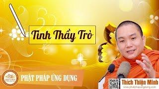 Tình Thầy Trò (KT77) - Thầy Thích Thiện Minh 2017