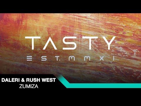 Daleri & Rush West - Zumiza [Tasty Release]
