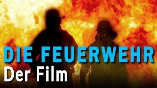 DIE FEUERWEHR - Der Film