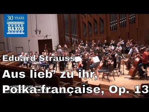 [8.225369] STRAUSS: Aus lieb' zu ihr, Polka- française, Op. 135