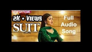 Suit Full Audio song Anmol Gagan MaanTeji Sandhu Desi Routz latest Punjabi Song 2017