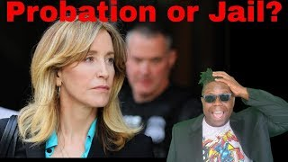 Felicity Huffman | Probation or Jail Time | College Admissions Scandal
