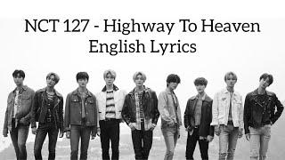 Nct 127 - highway to heaven english lyrics